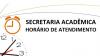 Horário de Atendimento Secretaria Acadêmica