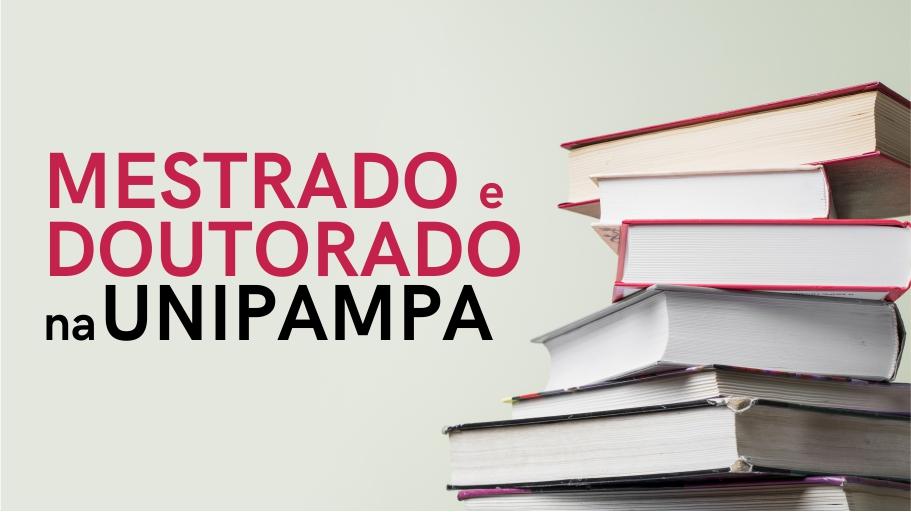 Anúncio da seleção para mestrados e doutorados na Unipampa.