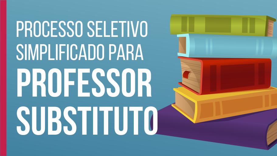 Imagem anunciando processo seletivo para professores substitutos.