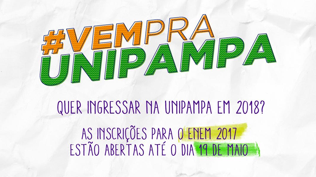 #VemPraUnipampa Quer ingressar na Unipampa em 2018? As inscrições para o Enem 2017 estão abertas até o dia 19 de maio.