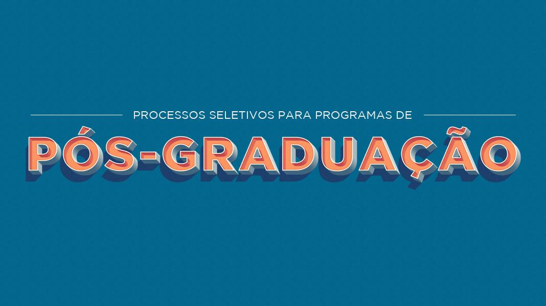 Processos Seletivos para Programas de Pós-Graduação