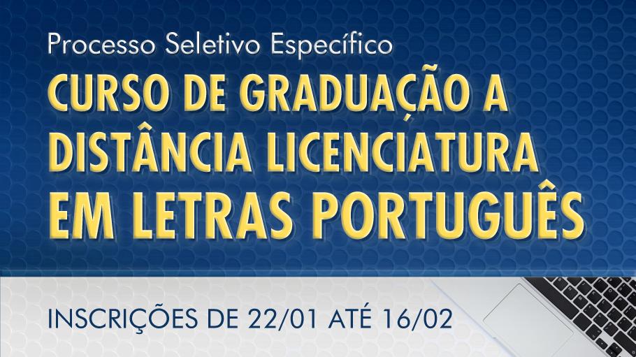 Banner de divulgação do Processo Seletivo Específico para o Curso de Graduação a Distância Licenciatura em Letras Português