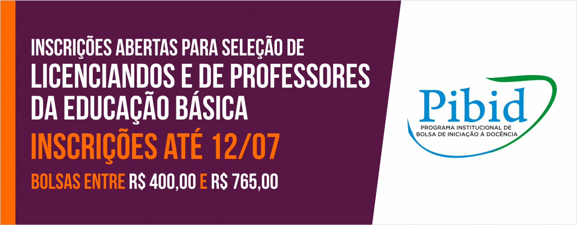 Inscrições abertas para seleção de licenciandos e de professores da Educação Básica para atuarem no Pibid