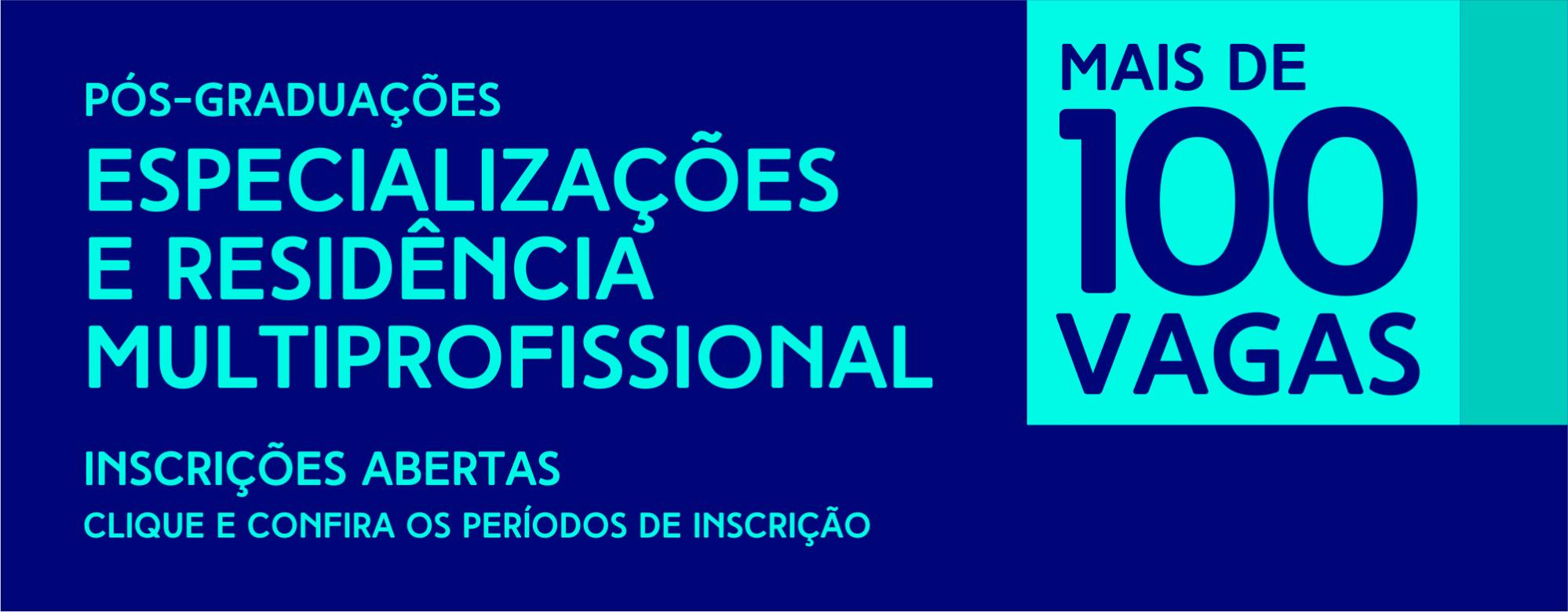 Inscrições abertas para especializações e residência multiprofissional