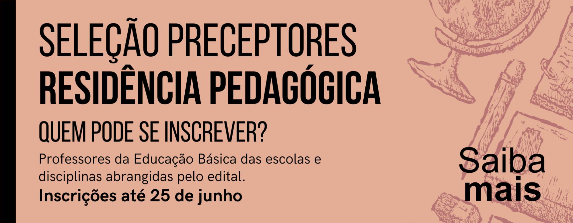 Anúncio da seleção de professores preceptores da Residência Pedagógica.