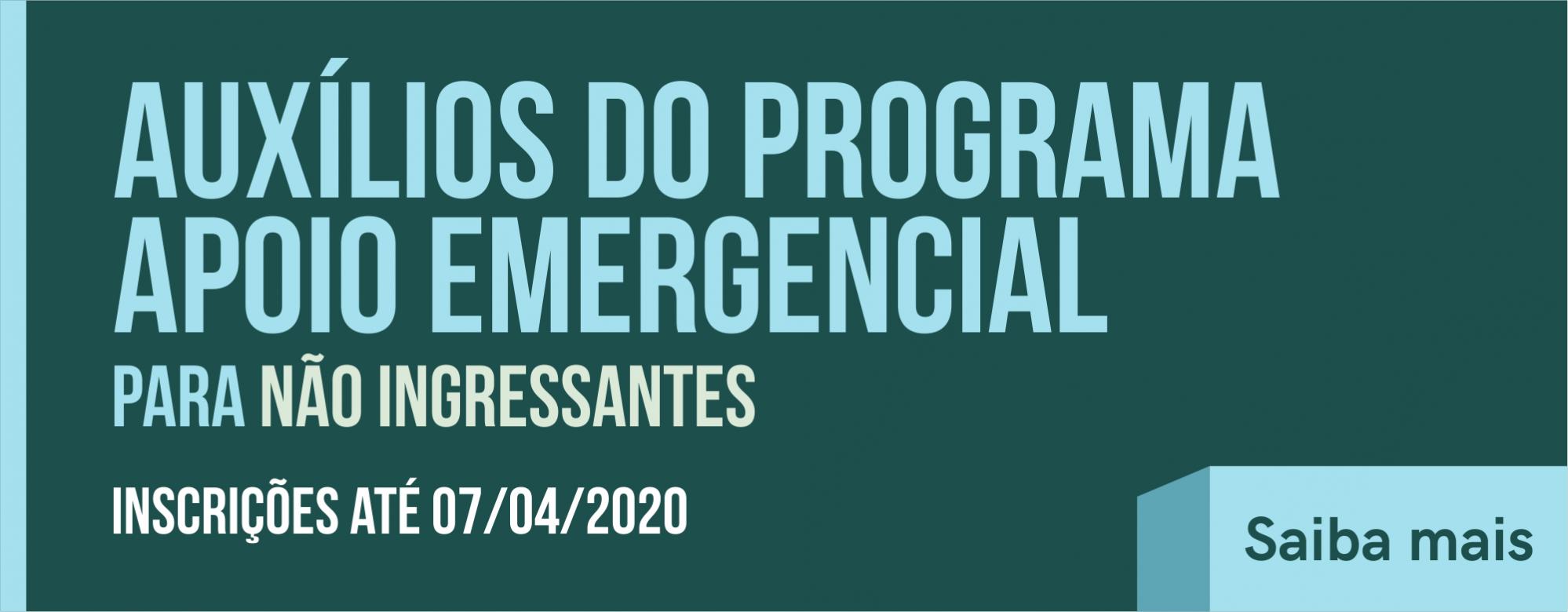 Auxílios do Programa de Apoio Emergencial para não ingressantes em 2020