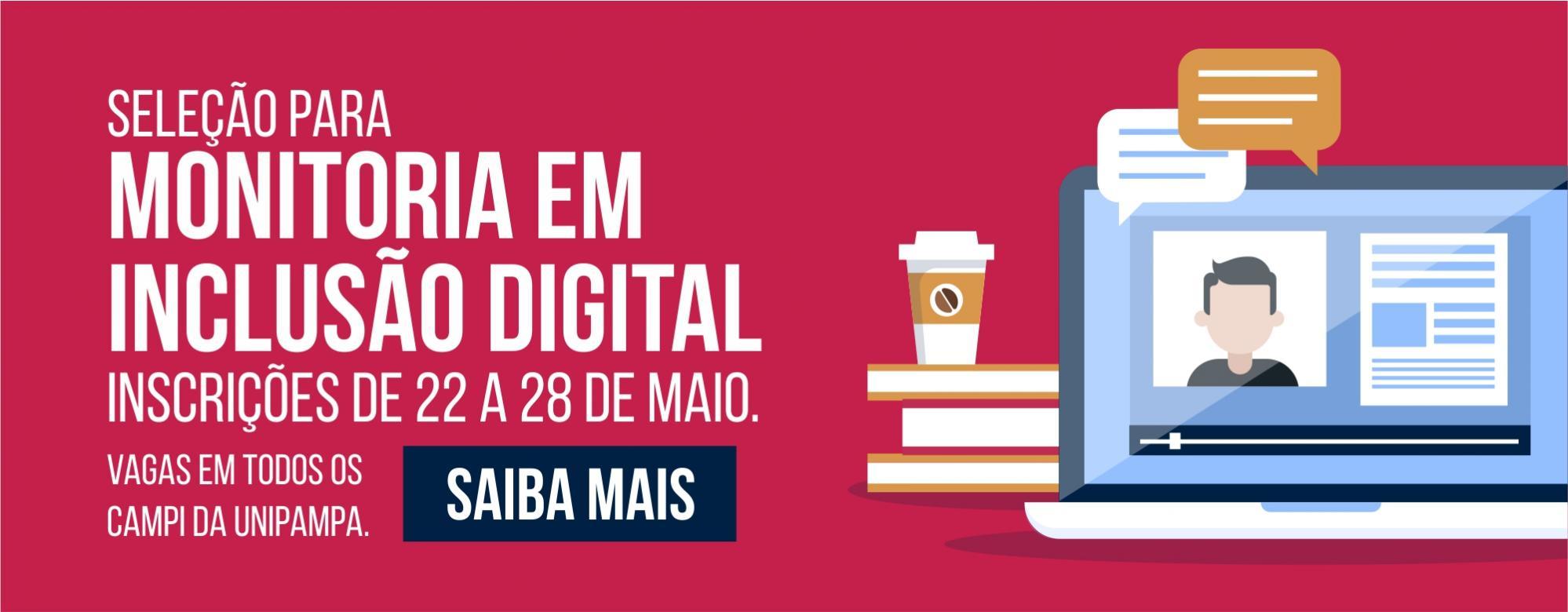 Banner publicitário anunciando a seleção para monitoria de inclusão digital.