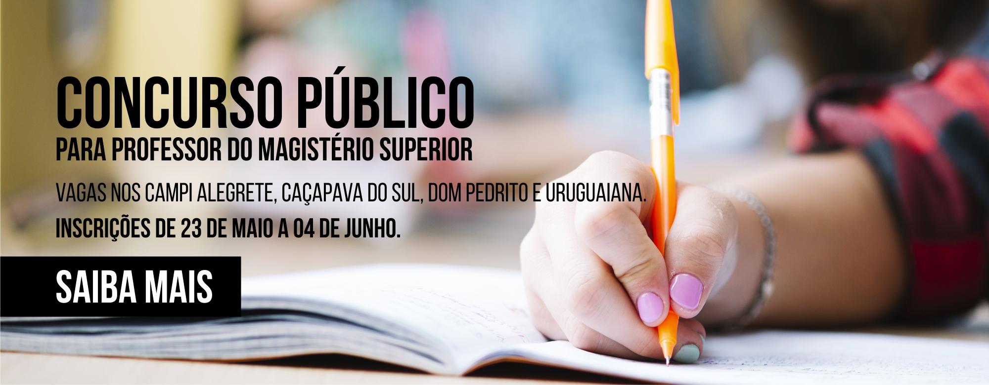 Anúncio do concurso público para professor do magistério superior da Unipampa.