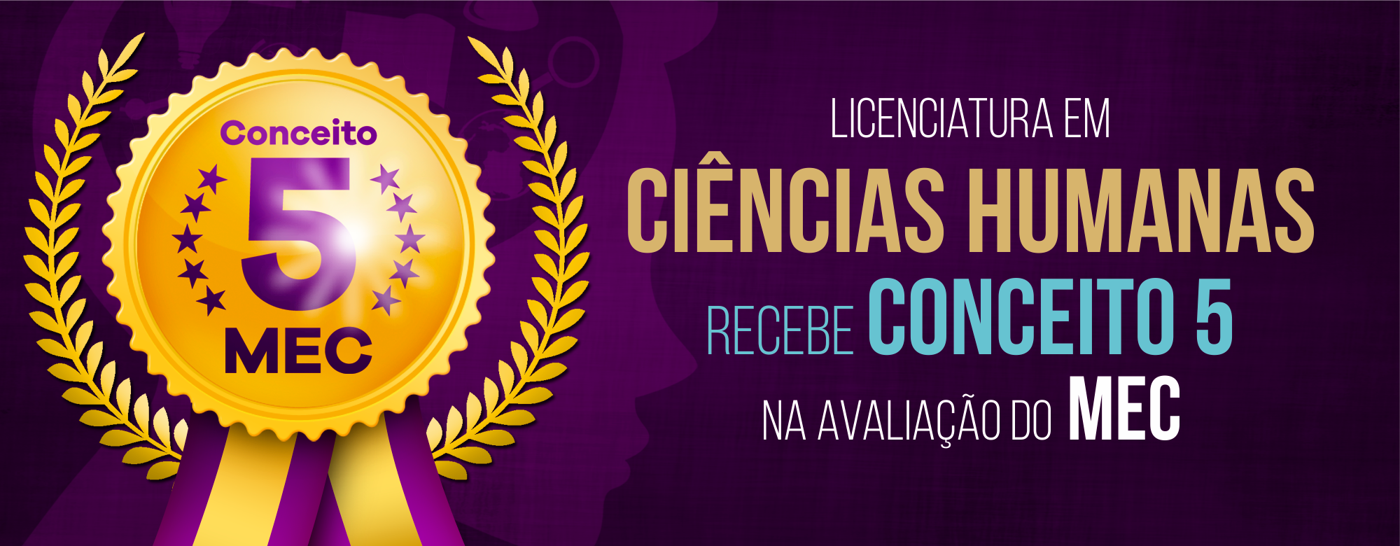Licenciatura em Ciências Humanas recebe Conceito 5 na avaliação do MEC