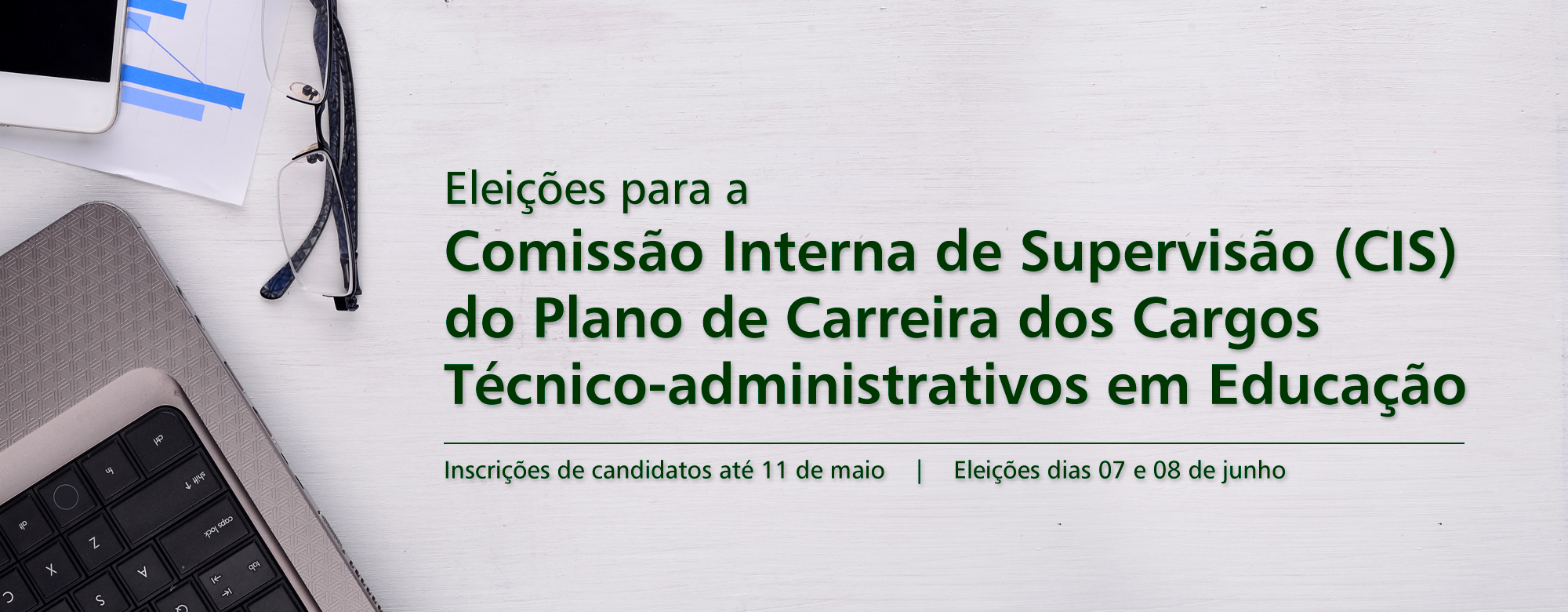 Banner anunciando o processo eleitoral para recomposição da Comissão Interna de Supervisão do Plano de Carreira dos TAEs.