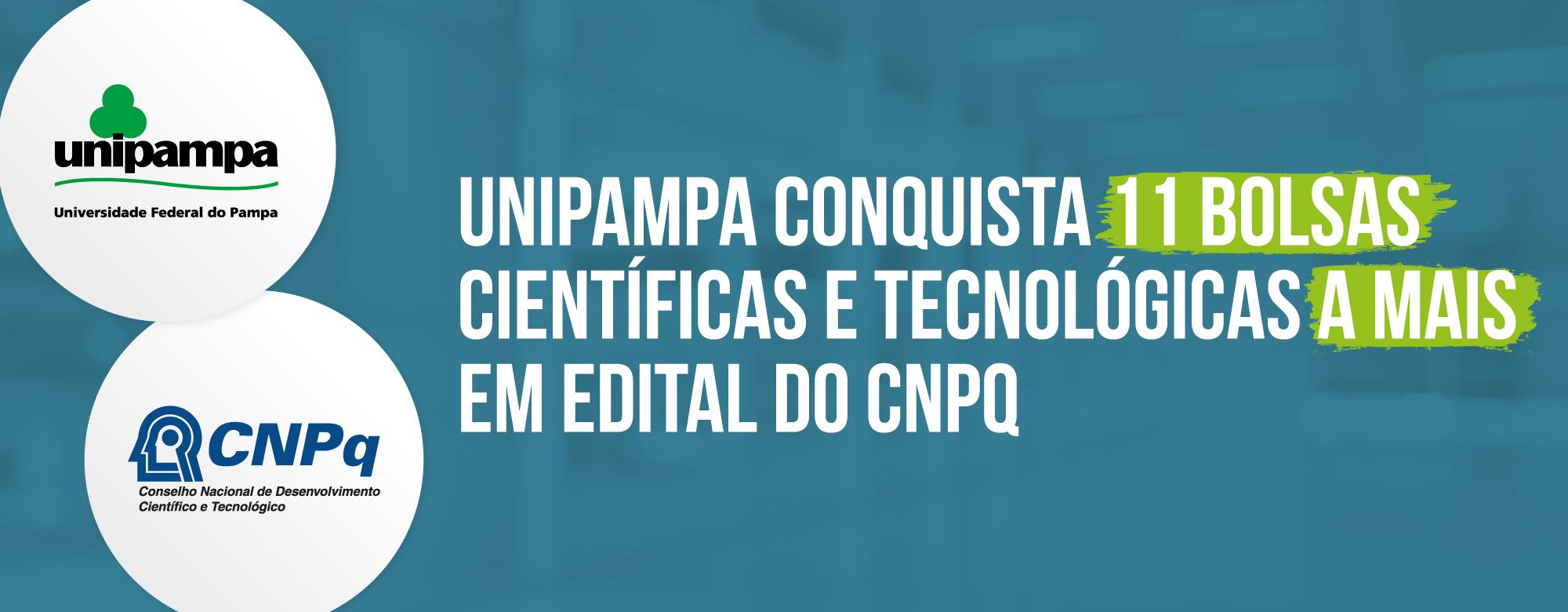 Unipampa conquista 11 bolsas científicas e tecnológicas a mais em edital do CNPq