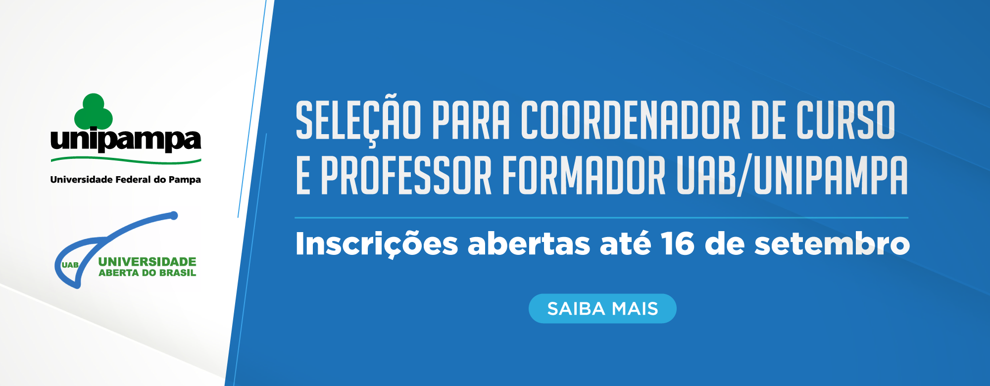 Abertura de editais para seleção de coordenador de curso e professor formador UAB/Unipampa