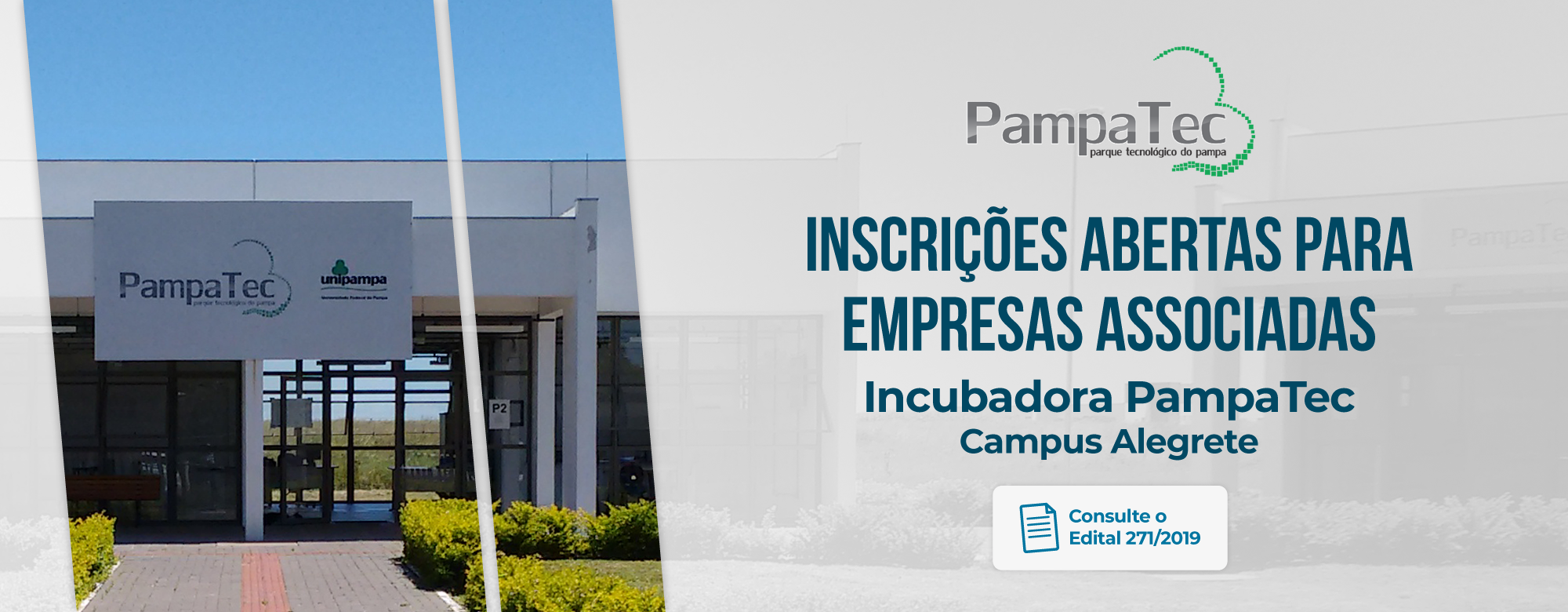 Abertas inscrições de empresas associadas para a incubadora do Pampatec
