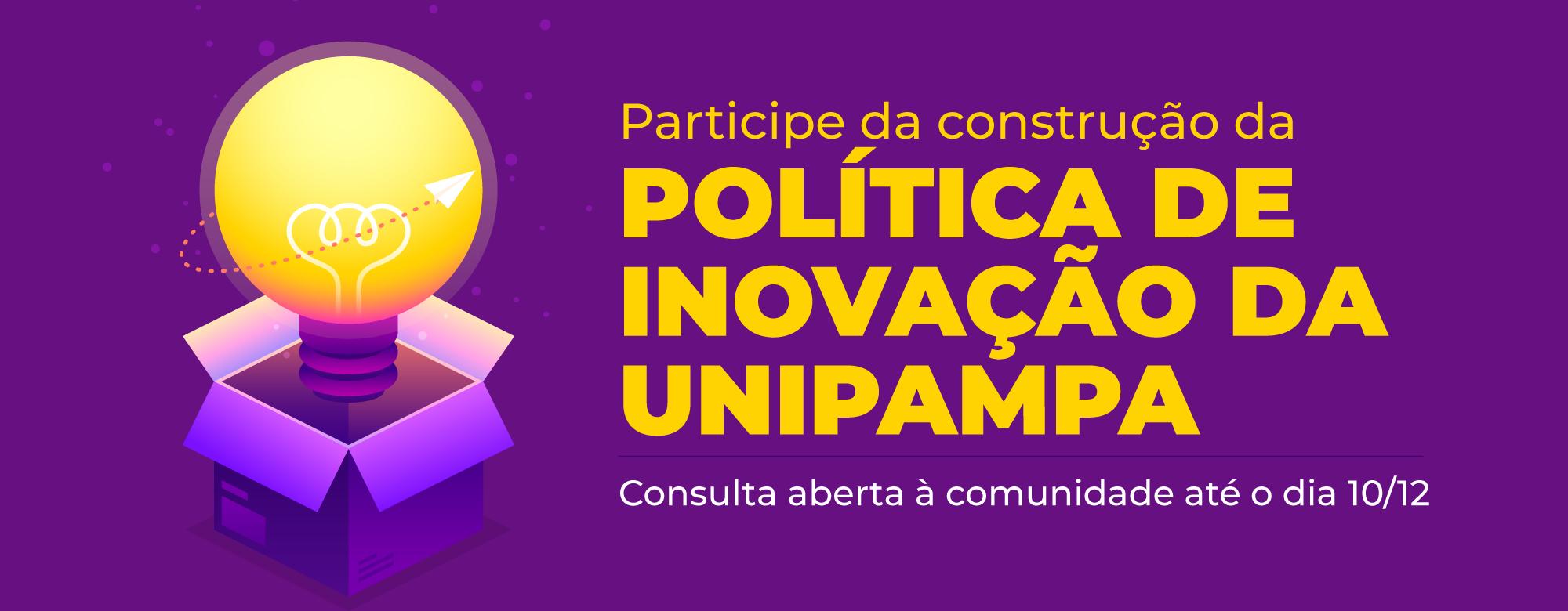 Política de Inovação da Unipampa; fundo roxo, uma lampada acesa sobre uma caixa roxa