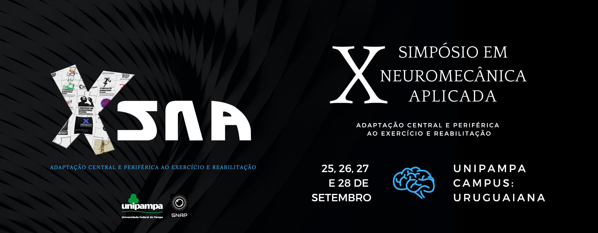 Décimo Simpósio em Neuromecânica Aplicada. 25 a 28 de setembro no Campus Uruguaiana.
