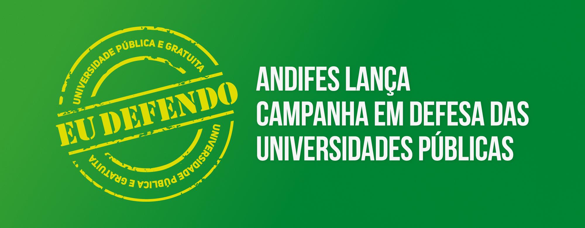 Imagem com fundo verde e letras em amarelo escrito: EU DEFENDO: Universidade Pública e Gratuita