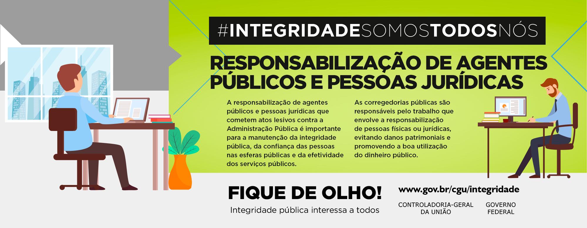 #INTEGRIDADESOMOSTODOSNÓS: Responsabilização