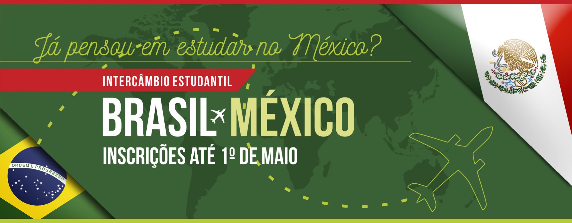 Já pensou em estudar no México? Intercâmbio estudantil. Inscrições até 1º de maio
