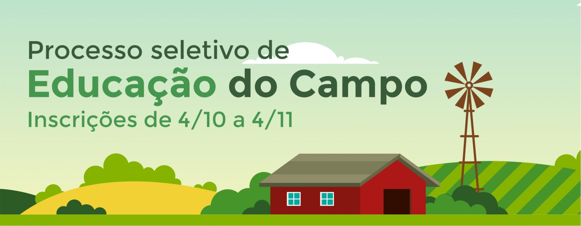 Processo Seletivo de Educação do Campo - inscrições de 4/10 a 4/11