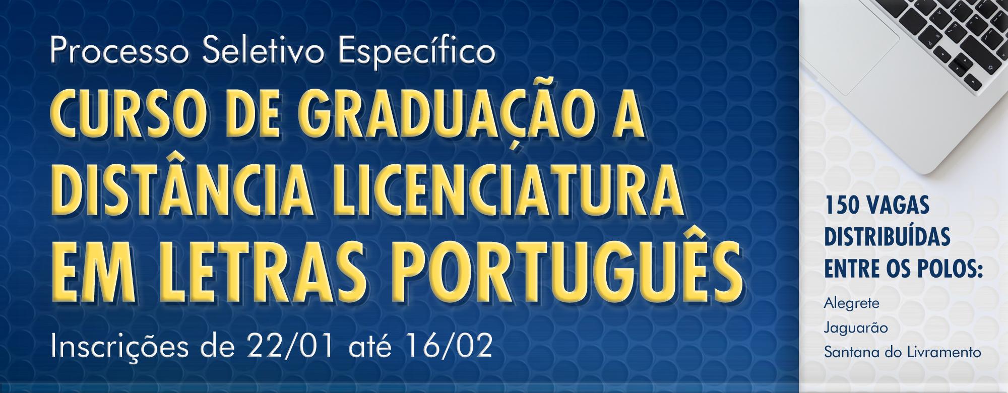 Banner para o Processo Seletivo Específico para o Curso de Graduação a Distância Licenciatura em Letras Português