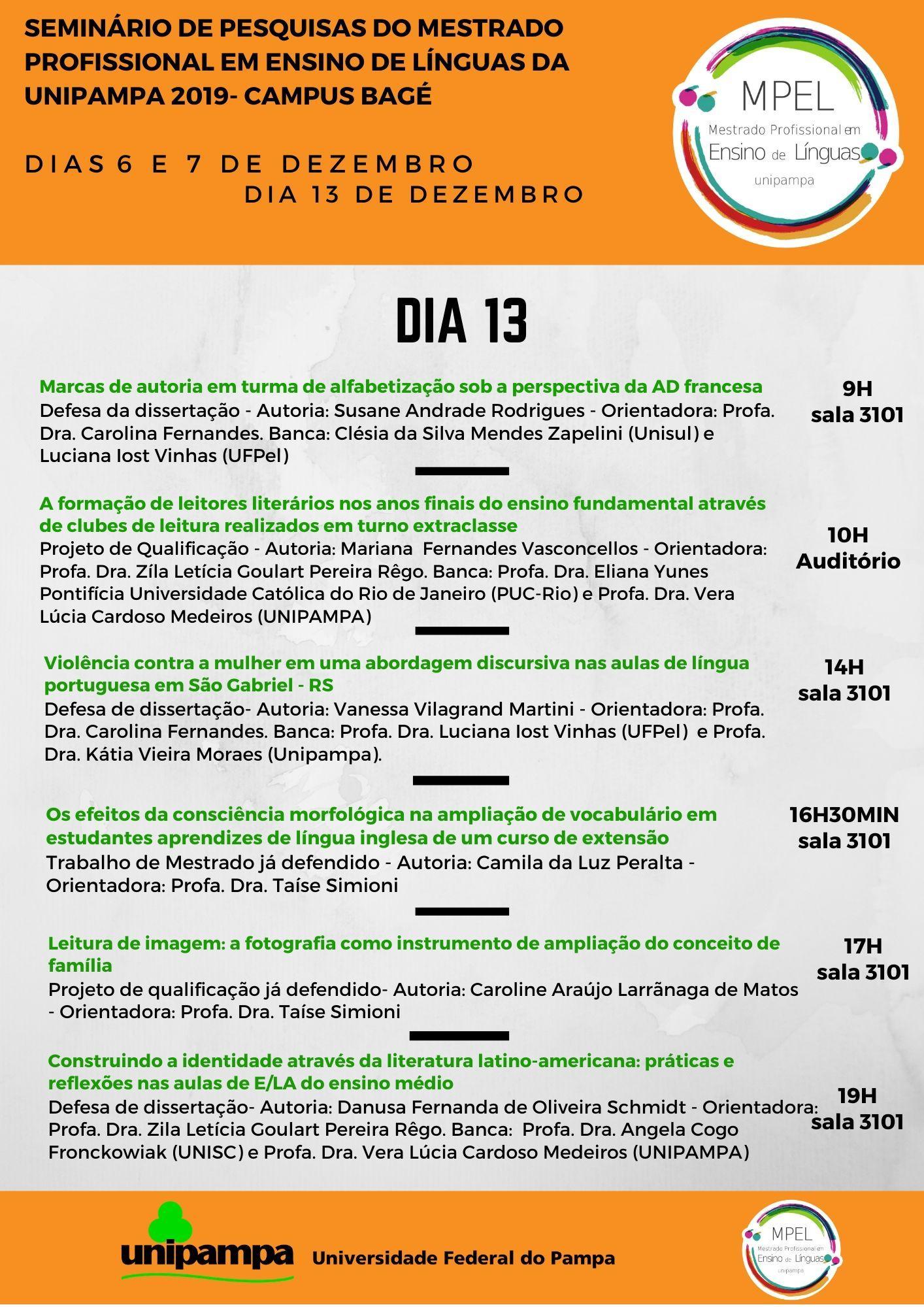 Imagem com a lista da programação do dia 13/12.