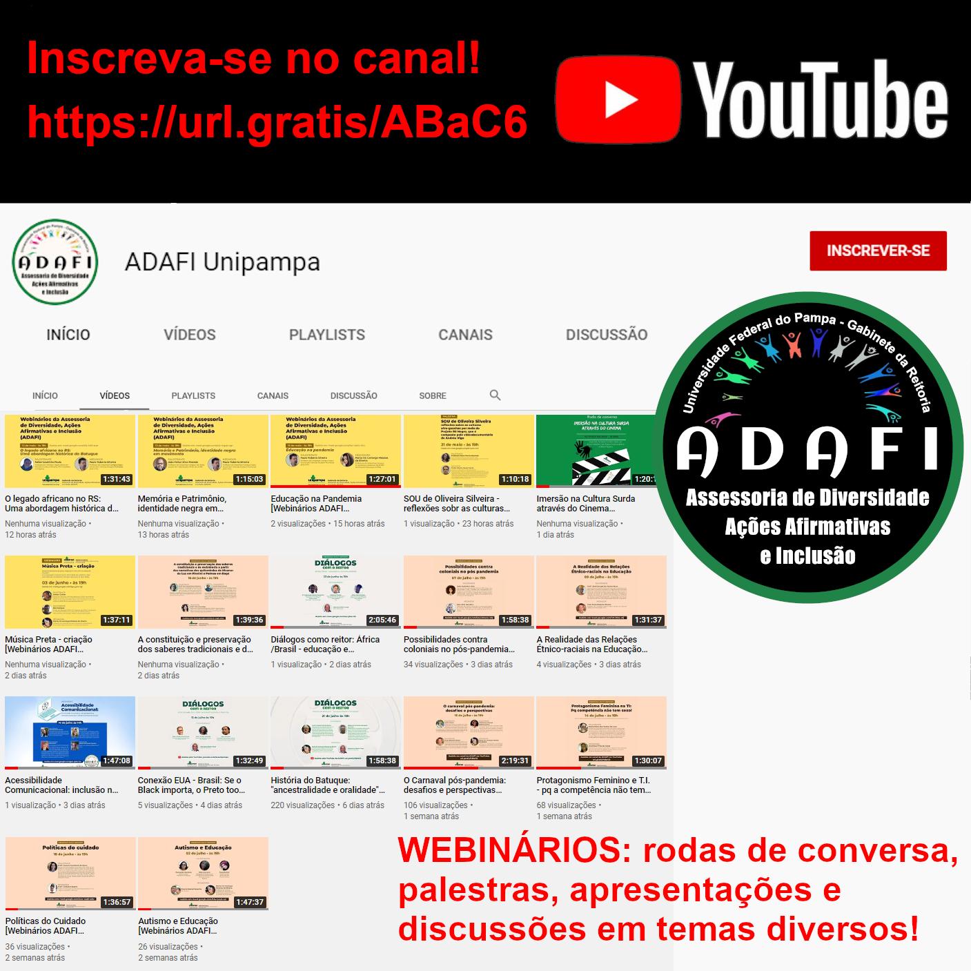 Assessoria de Diversidade, Ações Afirmativas e Inclusão divulga publicações de webnários no Youtube