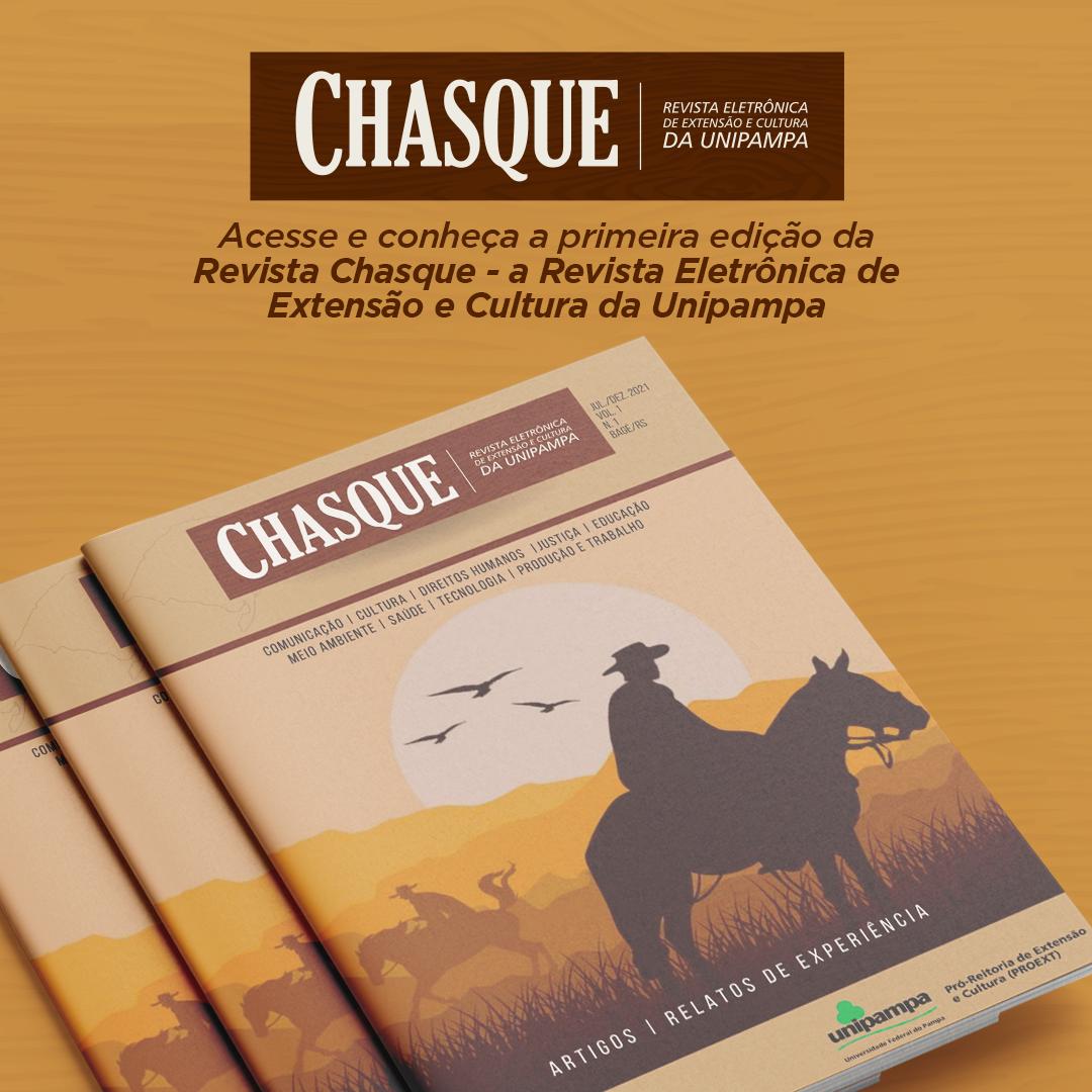 Acesse e conheça a primeira edição da Chasque - Revista Eletrônica de Extensão e Cultura