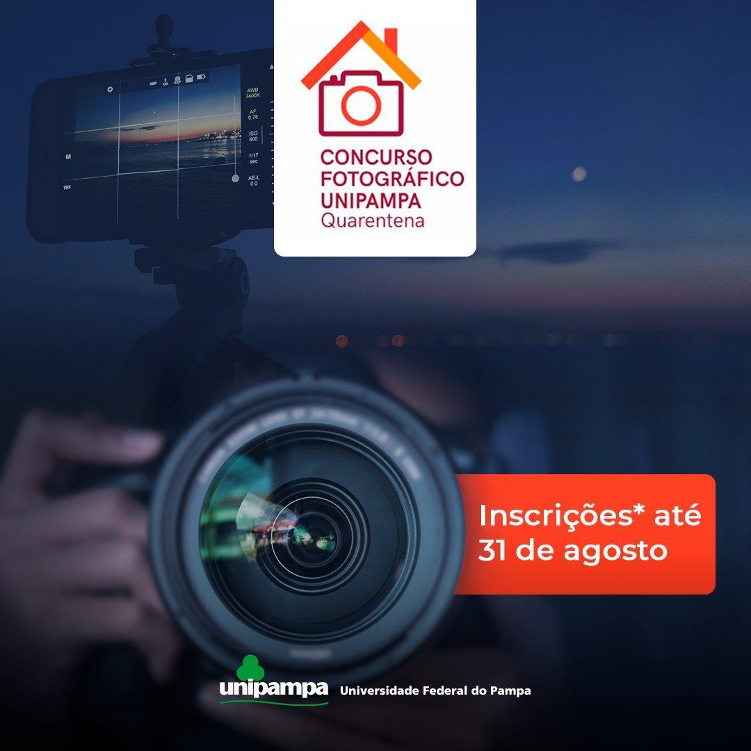 Concurso Fotográfico Unipampa Quarentena - Inscrições até 341 de Agosto