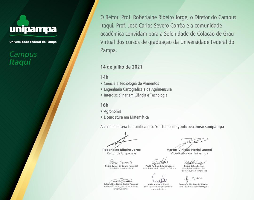 Solenidade de colação de grau do Campus Itaqui ocorrerá no dia 14 de julho - Divulgação