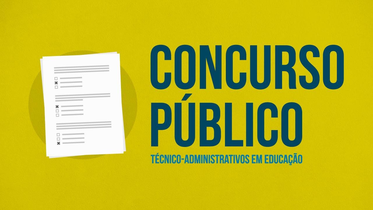 Prorrogadas as inscrições para concurso para técnico-administrativos em educação
