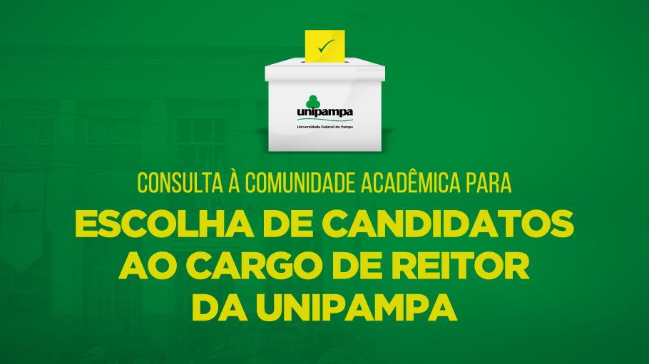 Consulta à Comunidade Acadêmica para escolha de candidatos para o cargo de reitor da Unipampa.