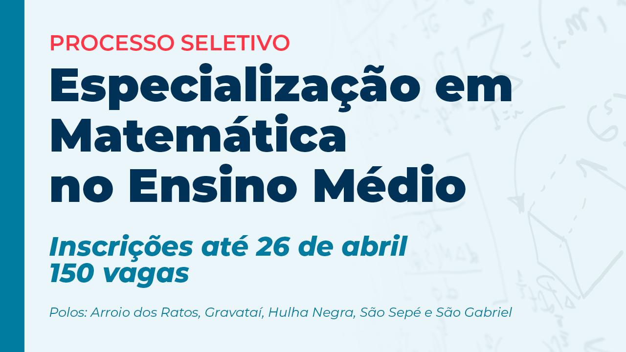 Especialização em Matemática no Ensino Médio - Inscrições até 26/04 - 150 vagas
