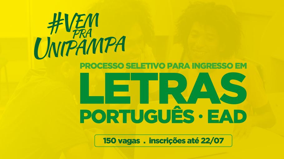 #VemPraUnipampa Processo Seletivo para ingresso em Letras Português EAD - 150 vagas - inscrições até 22/07