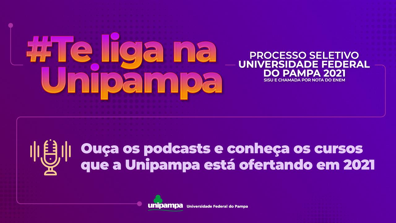Conheça a Unipampa também em podcast