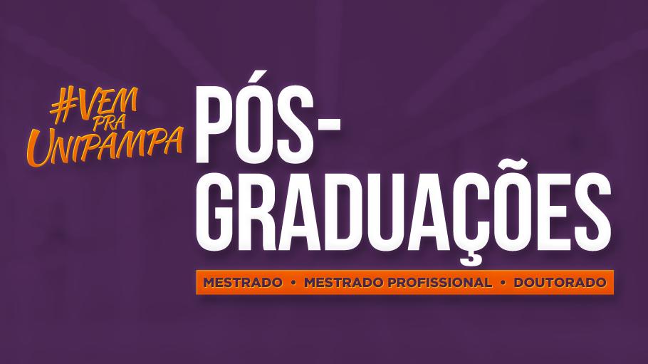 Estão abertas 170 vagas nos cursos de mestrado e doutorado da Unipampa