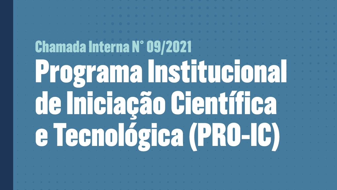 sobre fundo azul, em letras brancas se lê Programa Institucional de Iniciação Científica e Tecnológica PRO-IC