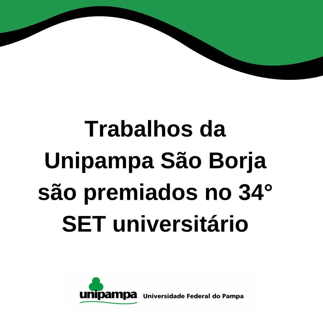 Trabalhos dos cursos de Publicidade e Propaganda e de Relações Públicas da Unipampa são premiados no SET Universitário da PUCRS