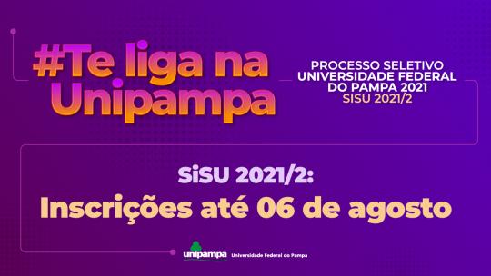Unipampa oferta 399 vagas em 13 cursos de graduação pelo Sisu 2021/2
