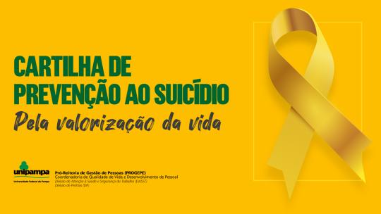 Cartilha de Prevenção ao Suicídio - Pela valorização da vida