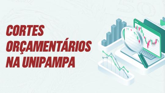 Cortes orçamentários na Unipampa