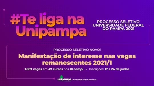 Processo Seletivo Unipampa 2021 realizaChamada para 1067 vagas remanescentes