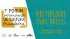 I Fórum permanente de cultura brasileira - Multiplique suas Raízes