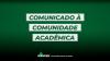 Comunicado à Comunidade Acadêmica