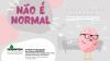 campanha não é normal com imagem de cérebro de óculos com expressão de dor sobre um fundo lilás e rosa
